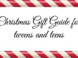 Gift Guide for Tweens and Teens